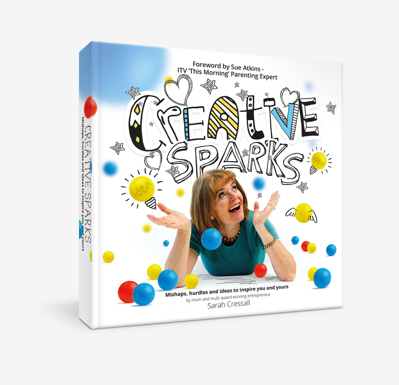 Creative Sparks - mishaps, hurdles and ideas  t o inspire you and yours by best selling author Sarah Cressall