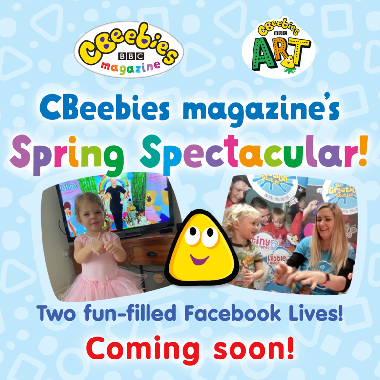 Coming soon CBeebies Magazine Spring Spectacular