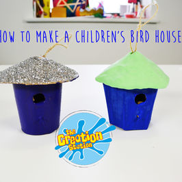 How To Make A Chilldren's Birdhouse | The Creation Station