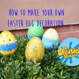How To Make Your Own Easter Egg Decoration
