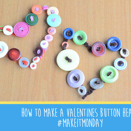 How to make a Valentine's button heart #MakeItMonday