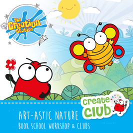 ART-TASTIC NATURE  school workshops and clubs