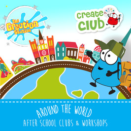CREATIVE AROUND THE WORLD SCHOOL WORKSHOPS AND CLUBS