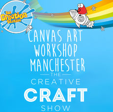 Manchester Thurs 5th Sept Creative Craft Show  - Canvas Creations